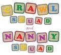 Nanny Squad and Crawl Squad