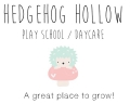 Hedgehog Hollow Playschool & Daycare